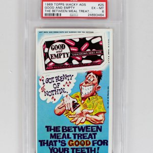 """1969 Topps Wacky Ads """"Good and Empty the Between Meal Treat (PSA)"""