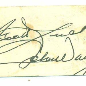 Actor John Wayne Autographed & Inscribed (Good Luck ) 2x3 Personnal Business Card